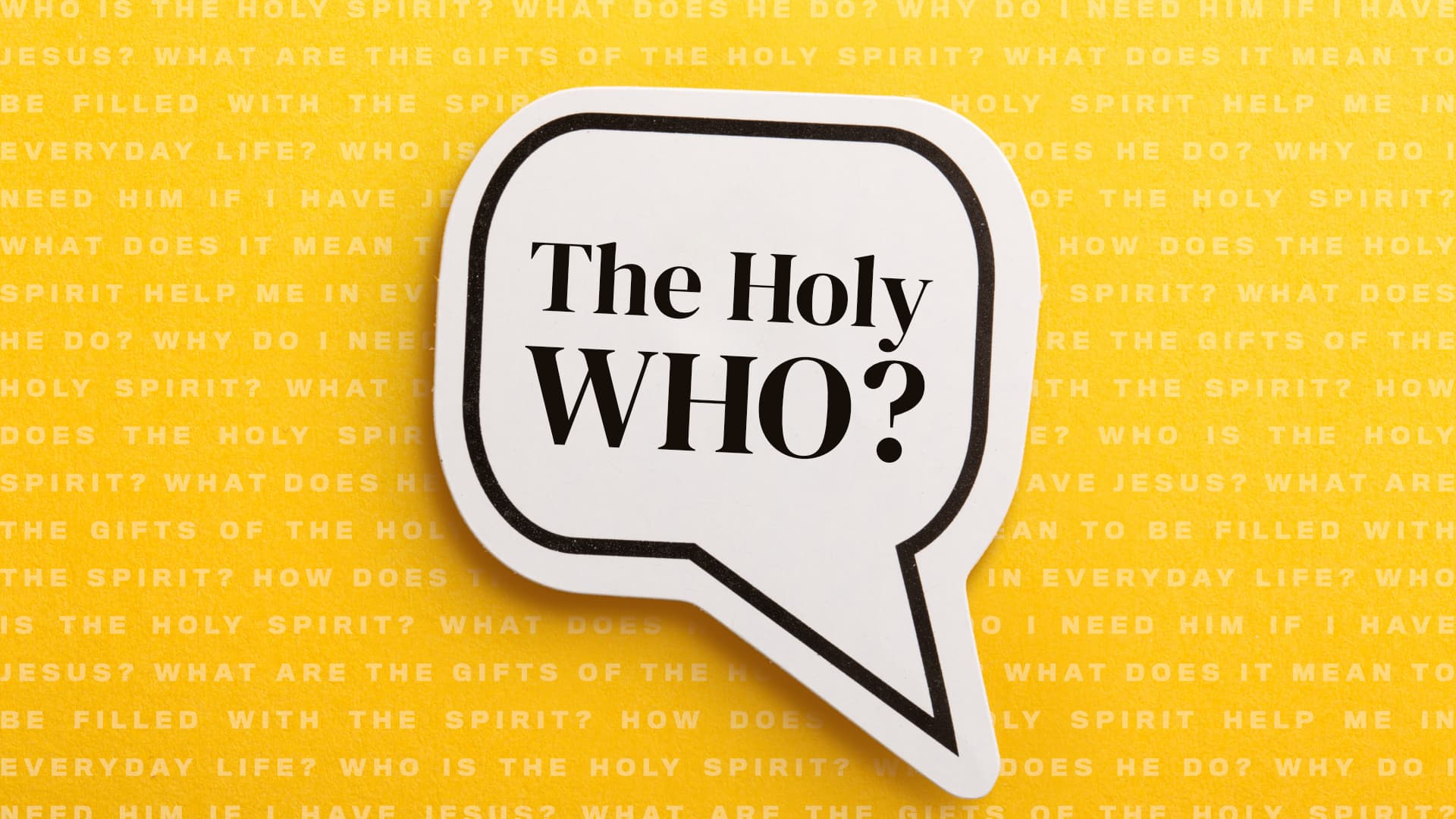 The Holy Who?