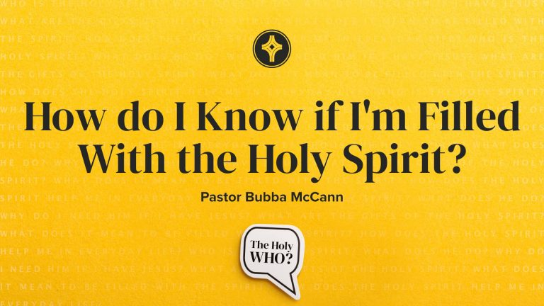 How Do I Know If Im Filled with the Holy Spirit?