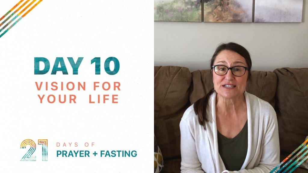 Day 10 - Vision for Your Life