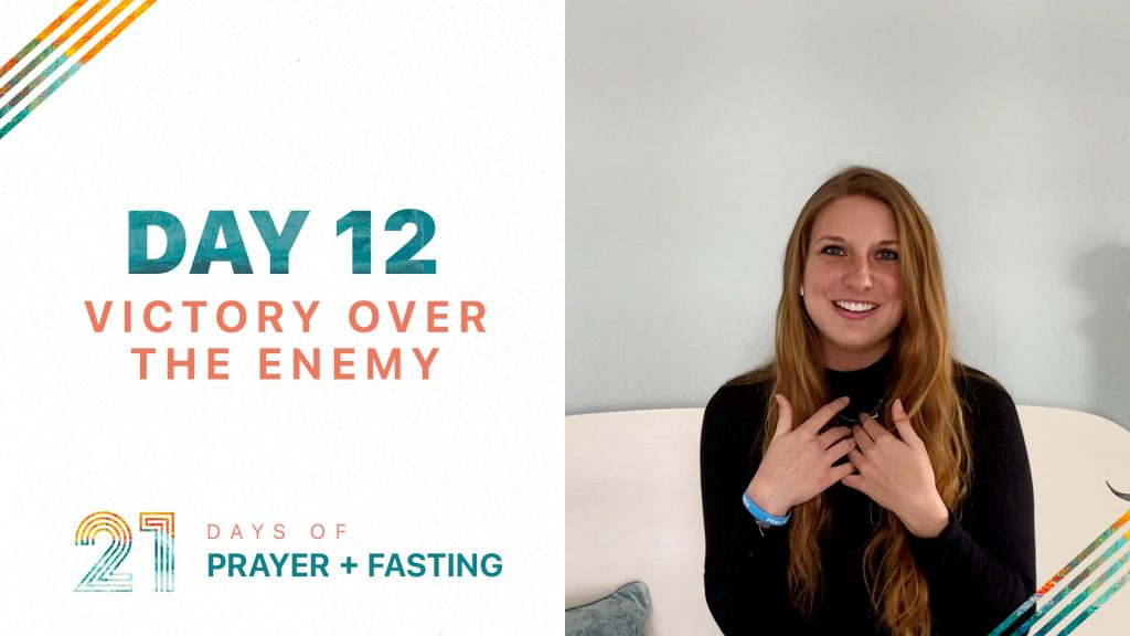 Day 12 Victory Over the Enemy