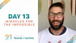 Day 13 - Miracles for the Impossible
