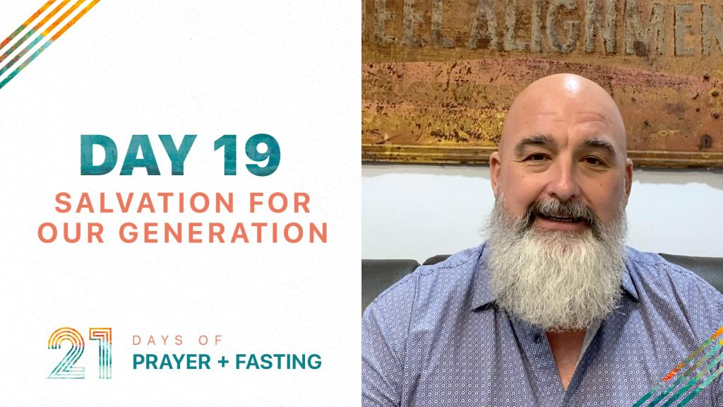 Day 19 - Salvation for Our Generation