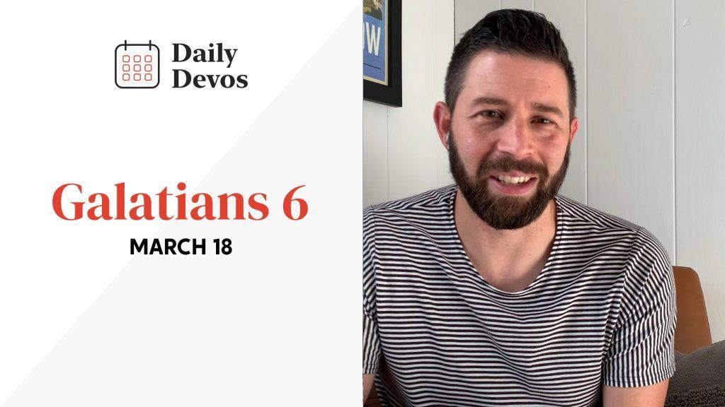 March 18   Galatians 6