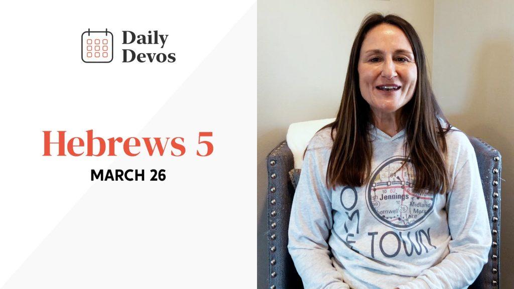 Hebrews 5   March 26