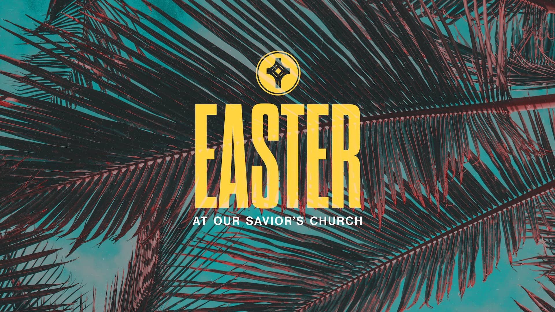 Easter at Our Savior's Church