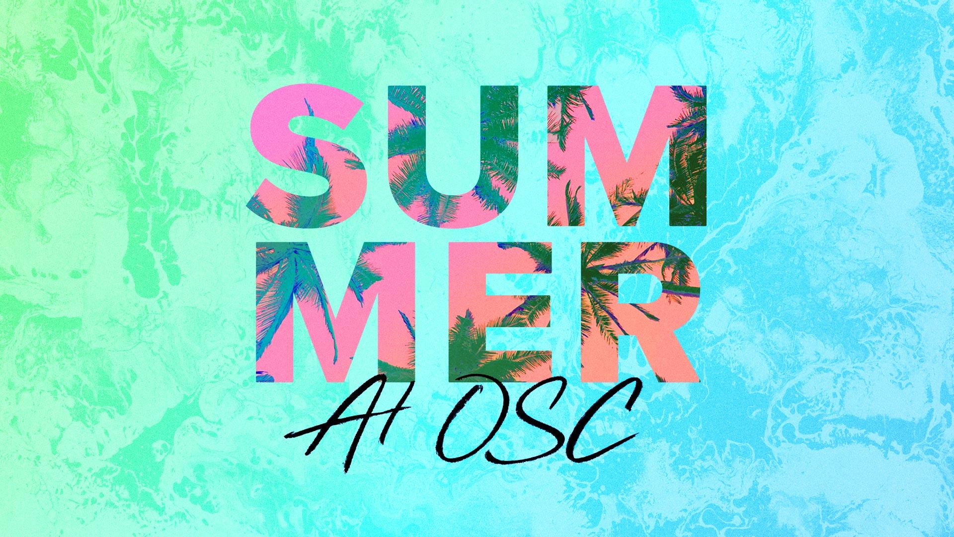 Summer at OSC 2021