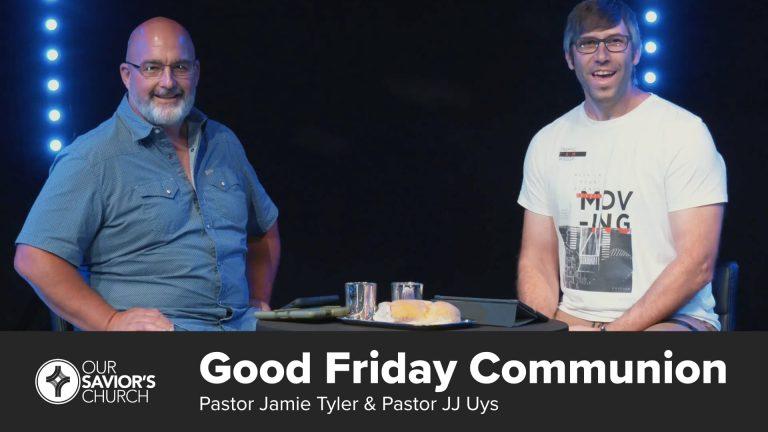 Good Friday Communion 2020