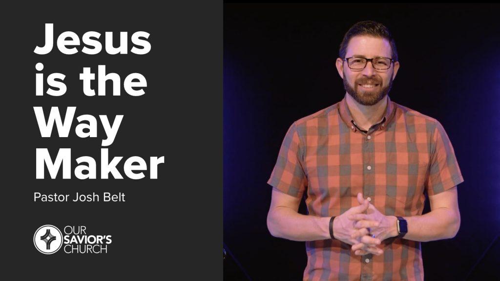Jesus is the Way Maker