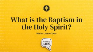 What is the Baptism in the Holy Spirit? - Eunice