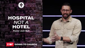 Hospital not a Hotel - Jennings