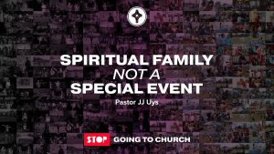 Spiritual Family not a Special Event-C