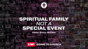 Spiritual Family not a Special Event-E
