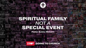 Spiritual Family not a Special Event-E