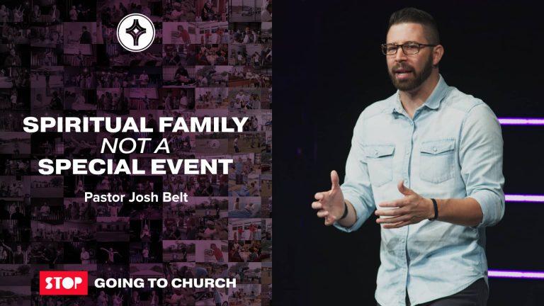 Spiritual Family not a Special Event-J