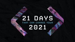 21 Days That can Change Your 2021