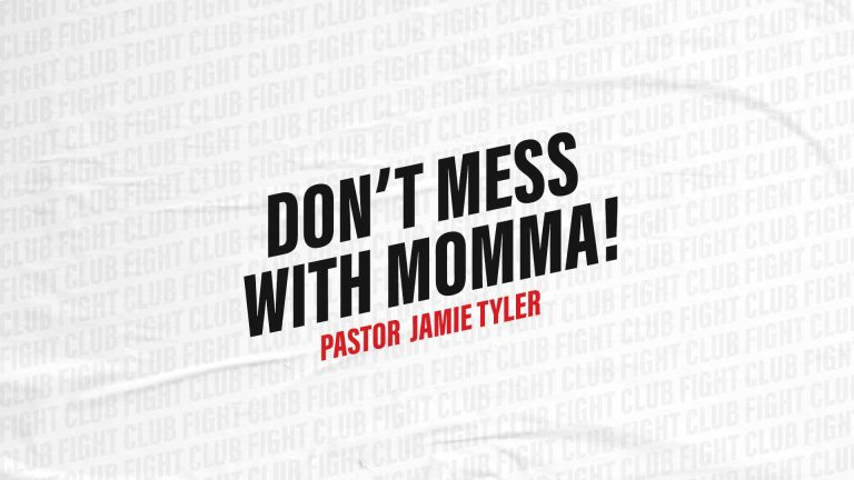 Don't Mess with Momma!