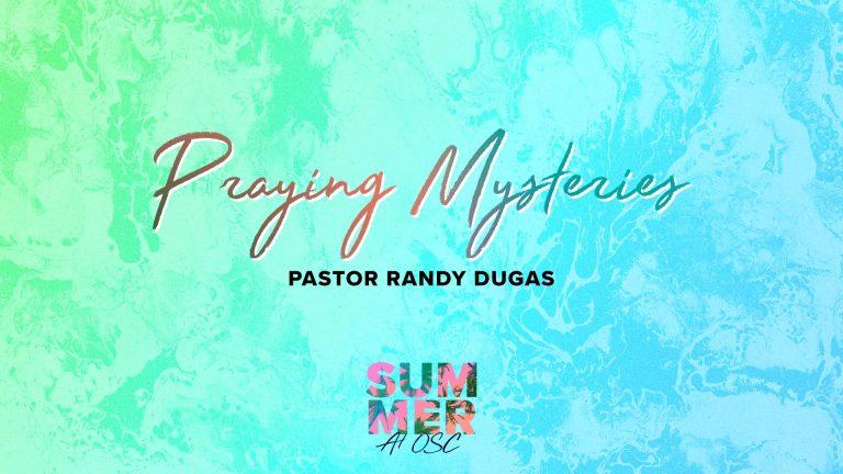 Praying Mysteries-Eunice